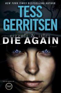 Тесс Герритсен - Снова умереть
